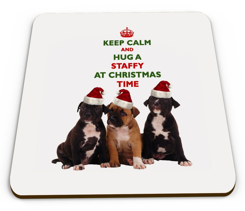 Christmas Keep Calm And Hug A Staffy Novelty Glossy Mug Coaster